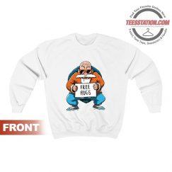 Dragon Ball Z Kame senin Muten Roshi Free Hugs Sweatshirt