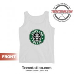 Get It Now Guns and Coffee Tank Tops For Unisex