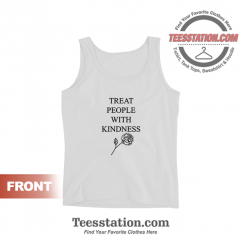Harry Styles Treat People With Kindness Tank Tops