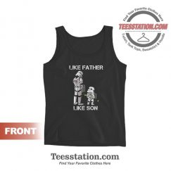 Like Father Like Son Tank Tops For Unisex