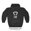 Sorry I Can't I'm An Inside Cat Hoodie