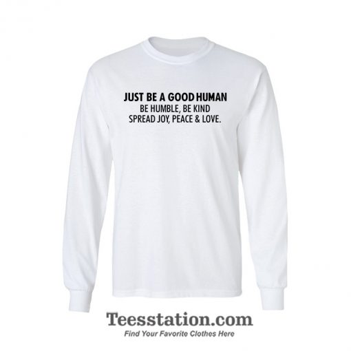 Jamel AKA Jamal Just Be A Good Human Quotes Sleeves T-Shirt