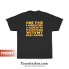One Time I Wrestled A Giraffe T-Shirt