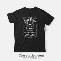 Bronco Nation Mile High Football Denver Broncos Slogan T-Shirt